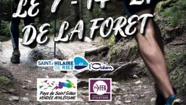 7 14 21 de la Forêt – 1ère édition 7 & 8 Août 2021